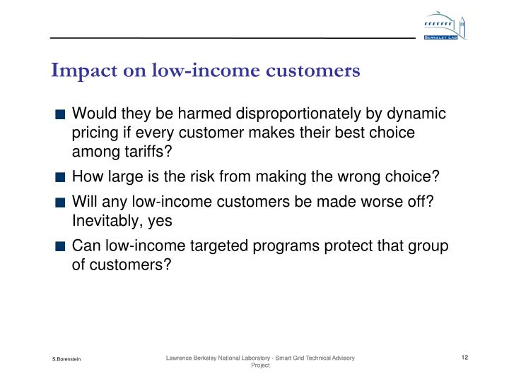 Impact on low-income customers