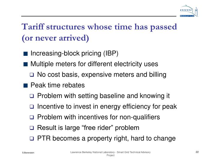 Tariff structures whose time has passed (or never arrived)