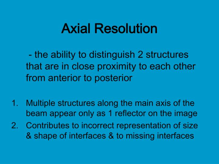 Axial Resolution
