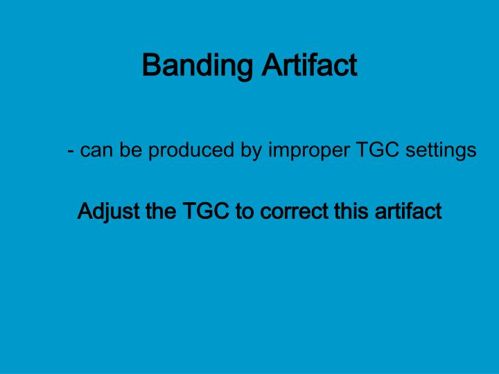 Banding Artifact