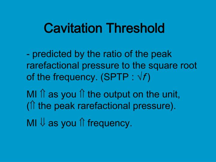 Cavitation Threshold