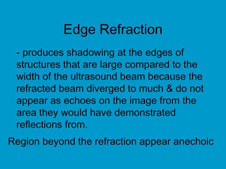Edge Refraction