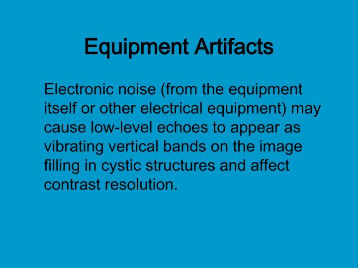 Equipment Artifacts