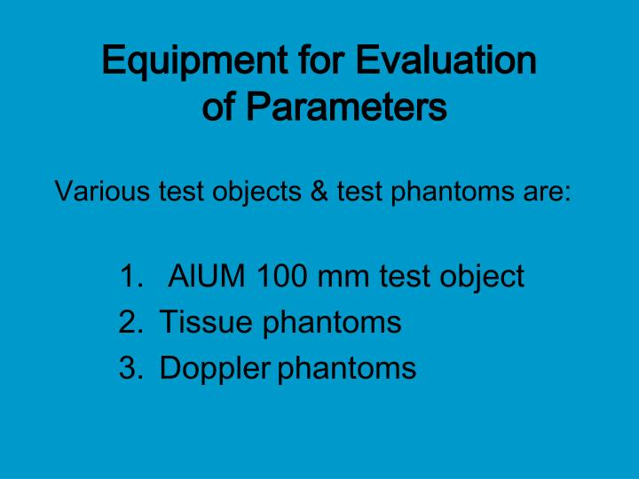 Equipment for Evaluation