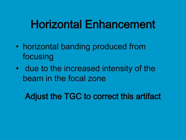 Horizontal Enhancement