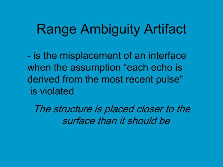 Range Ambiguity Artifact