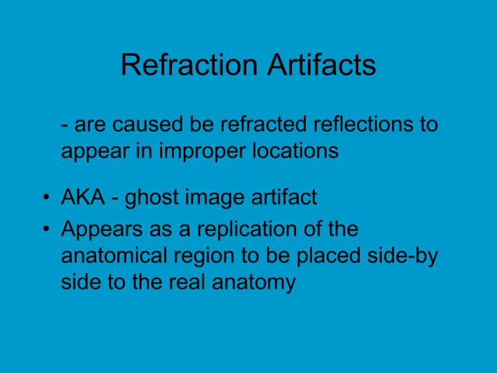 Refraction Artifacts