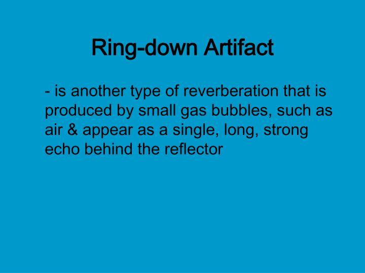 Ring-down Artifact
