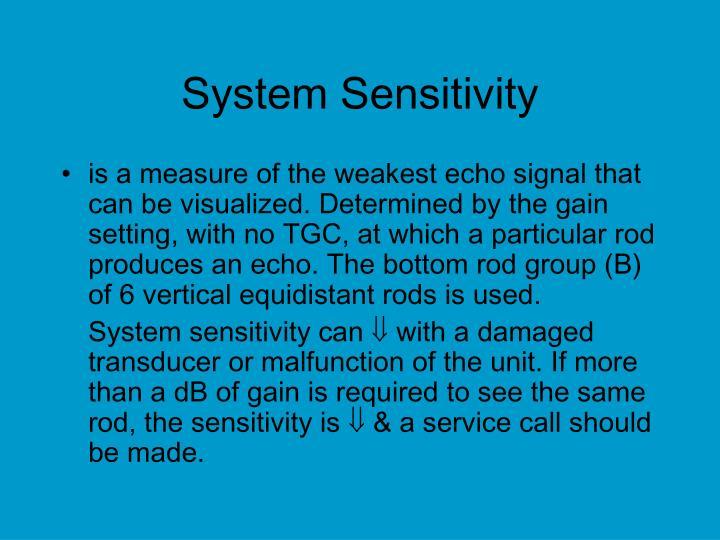 System Sensitivity