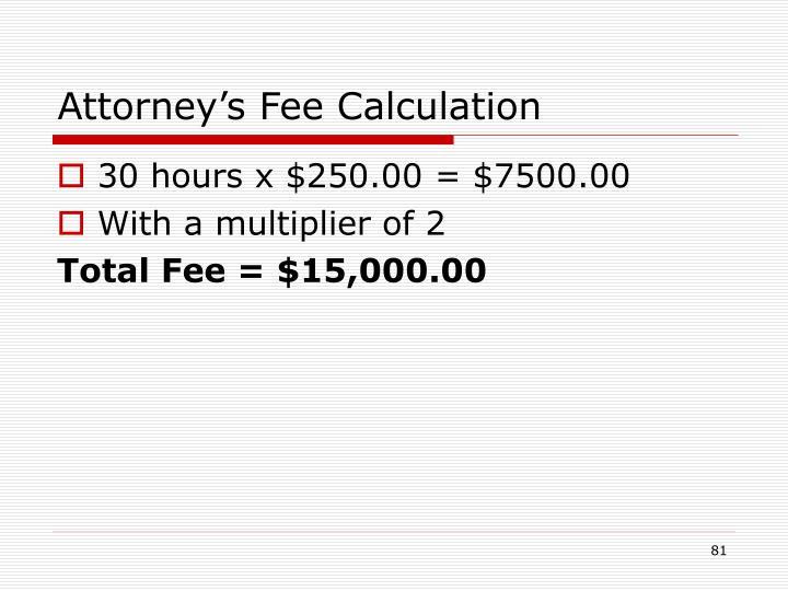 Attorney's Fee Calculation