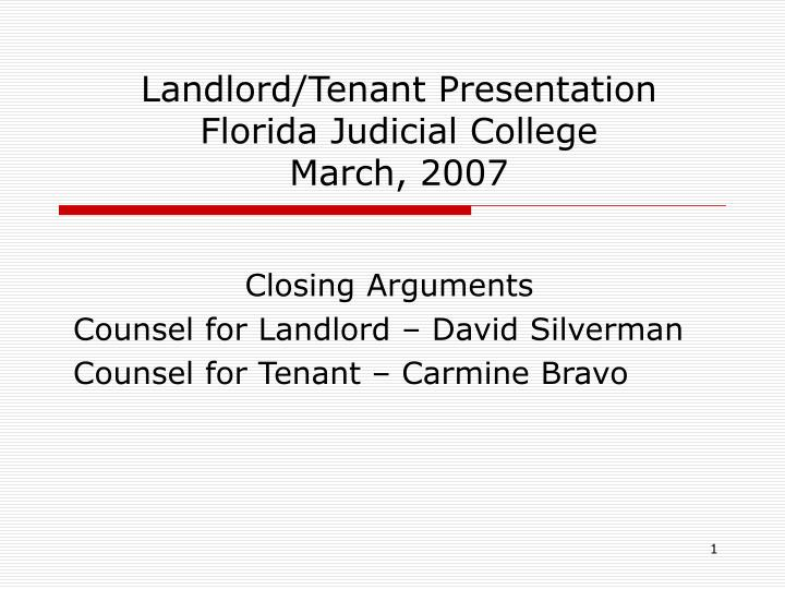 landlord tenant presentation florida judicial college march 2007