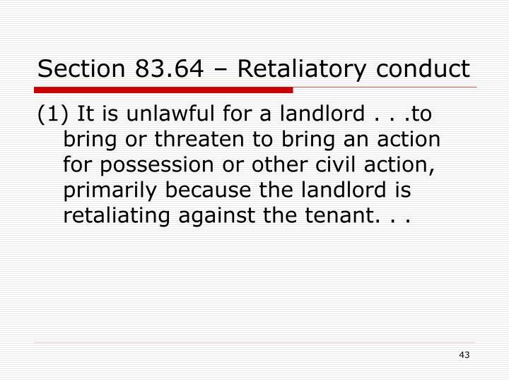 Section 83.64 – Retaliatory conduct