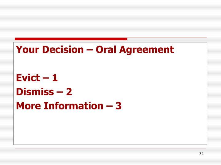Your Decision – Oral Agreement