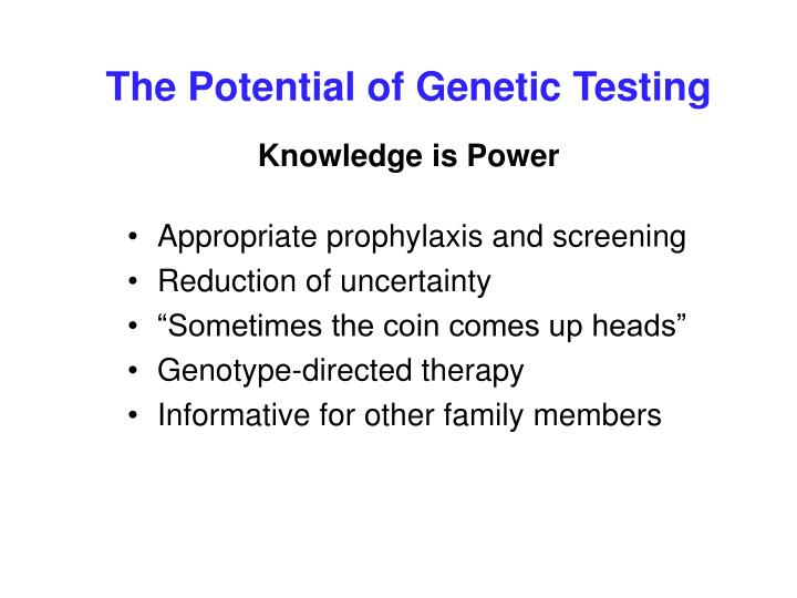 The Potential of Genetic Testing
