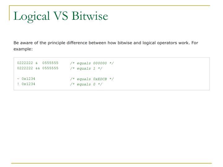 Logical VS Bitwise
