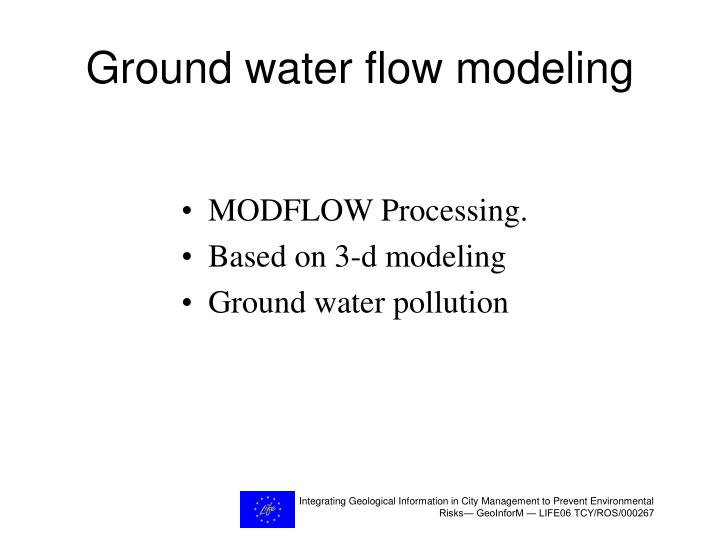 Ground water flow modeling