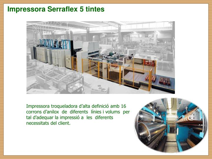 Impressora Serraflex 5 tintes
