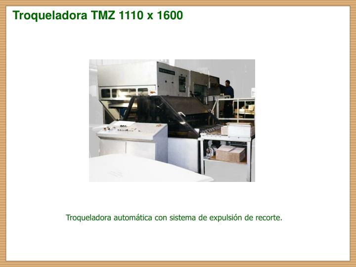 Troqueladora TMZ 1110 x 1600