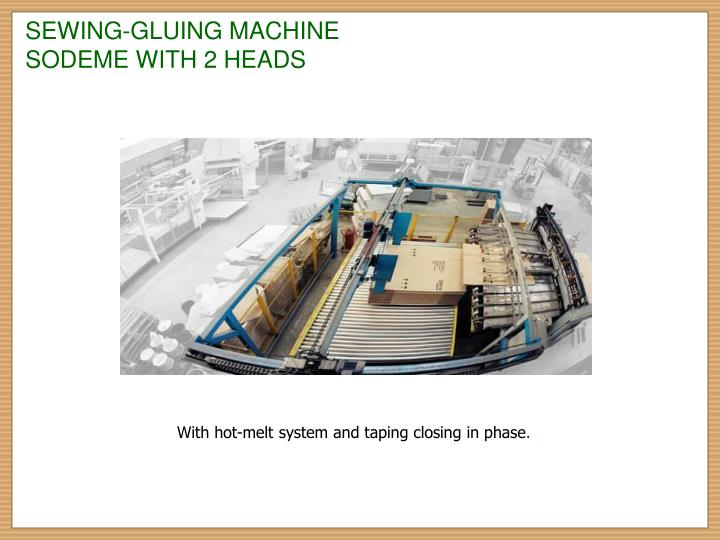 SEWING-GLUING MACHINE