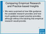 comparing empirical research and practice based insights