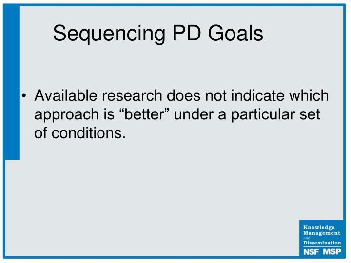 Sequencing PD Goals