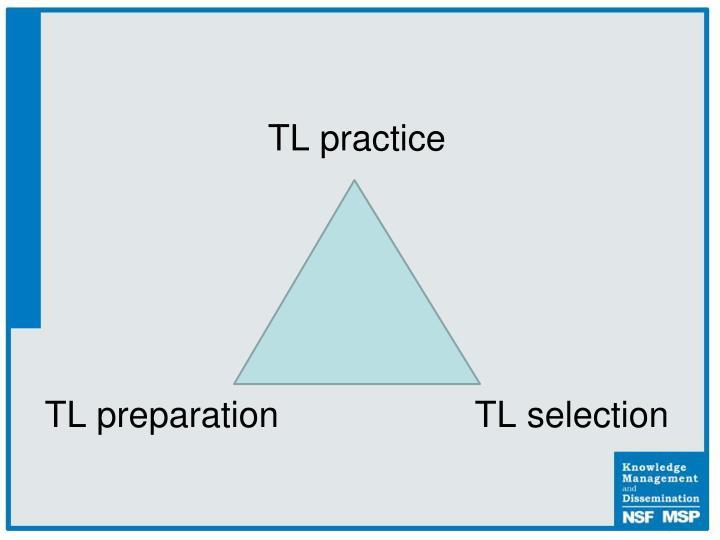 TL practice