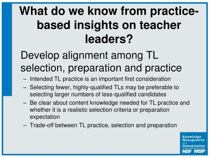 Develop alignment among TL selection, preparation and practice