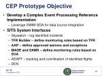 cep prototype objective