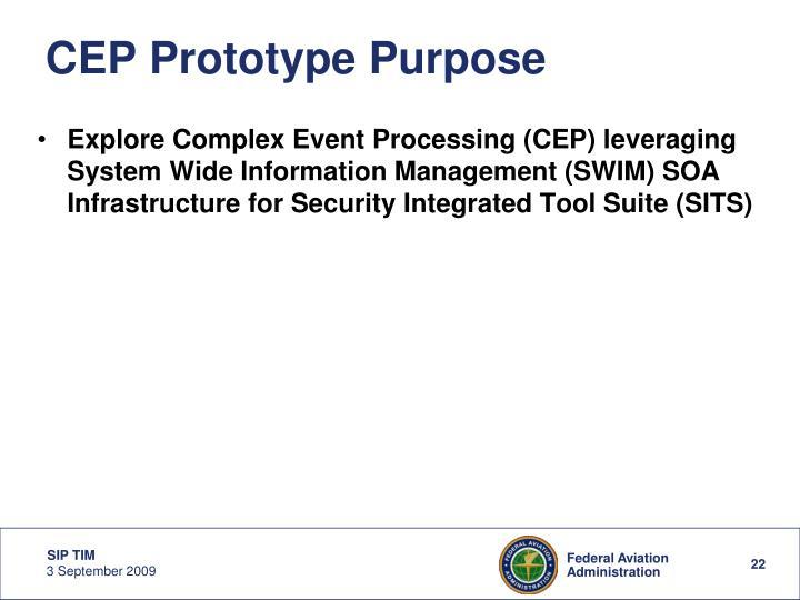 CEP Prototype Purpose