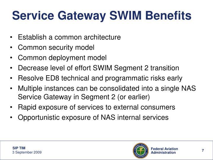Service Gateway SWIM Benefits