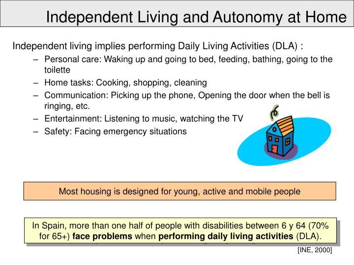 Independent Living and Autonomy at Home