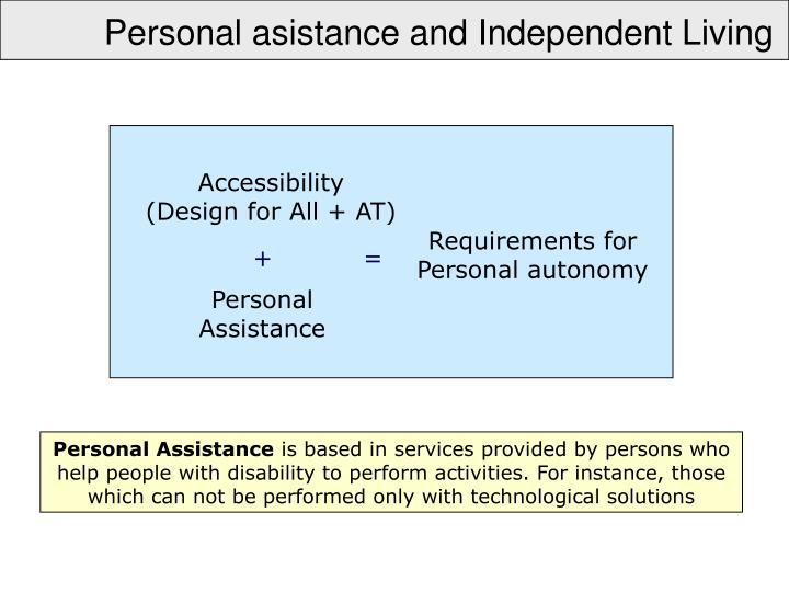 Personal asistance and Independent Living