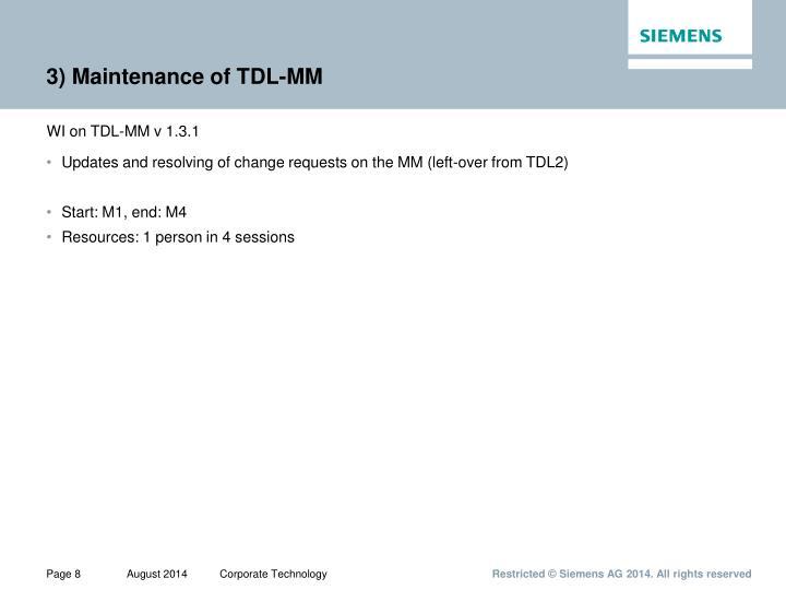 3) Maintenance of TDL-MM