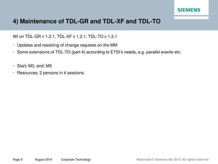 4) Maintenance of TDL-GR and TDL-XF and