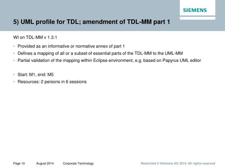 5) UML profile for TDL; amendment of TDL-MM part 1