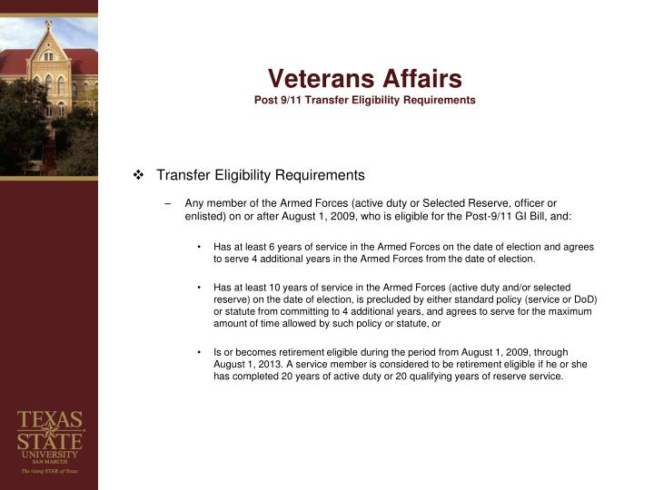 Veterans affairs post 9 11 transfer eligibility requirements