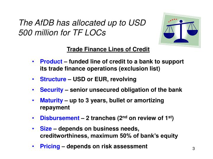 The AfDB has allocated up to USD 500 million for TF LOCs