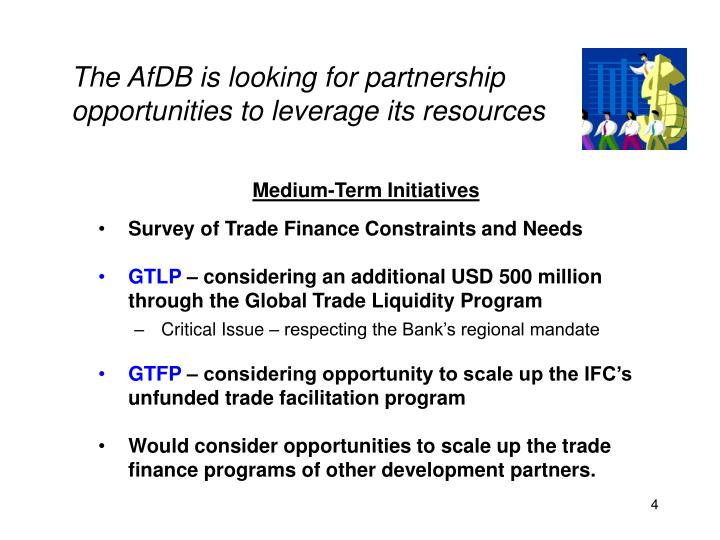 The AfDB is looking for partnership opportunities to leverage its resources