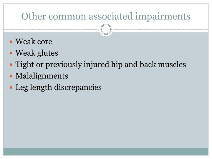 Other common associated impairments
