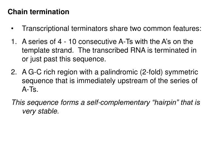 Chain termination