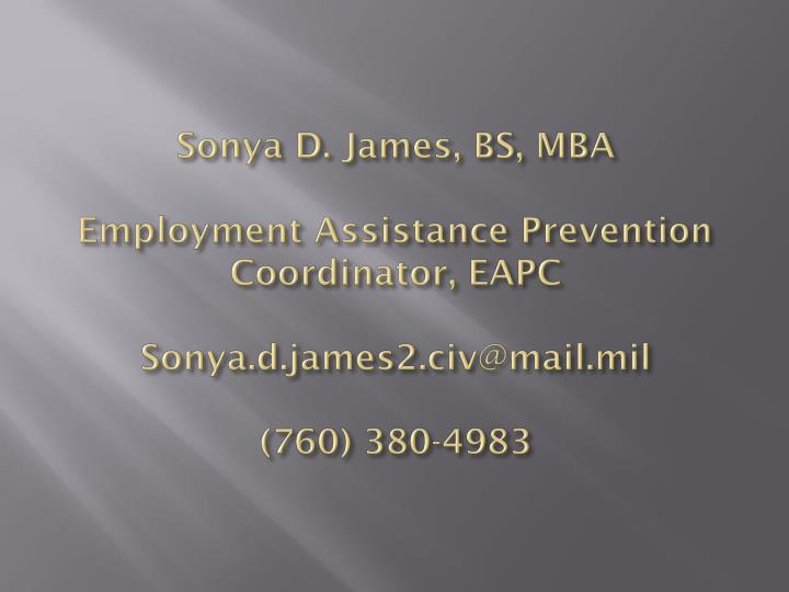 Sonya D. James, BS, MBA