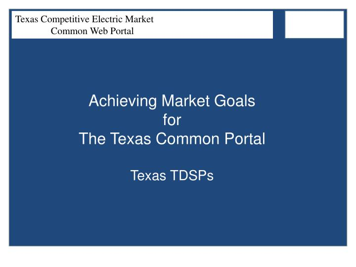 Achieving Market Goals