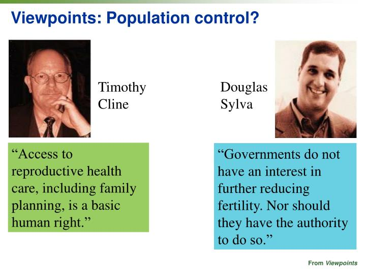 Viewpoints: Population control?