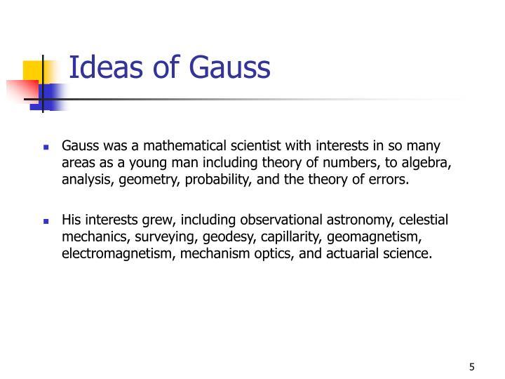 Ideas of Gauss