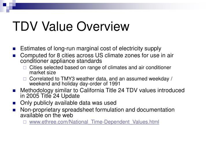 TDV Value Overview