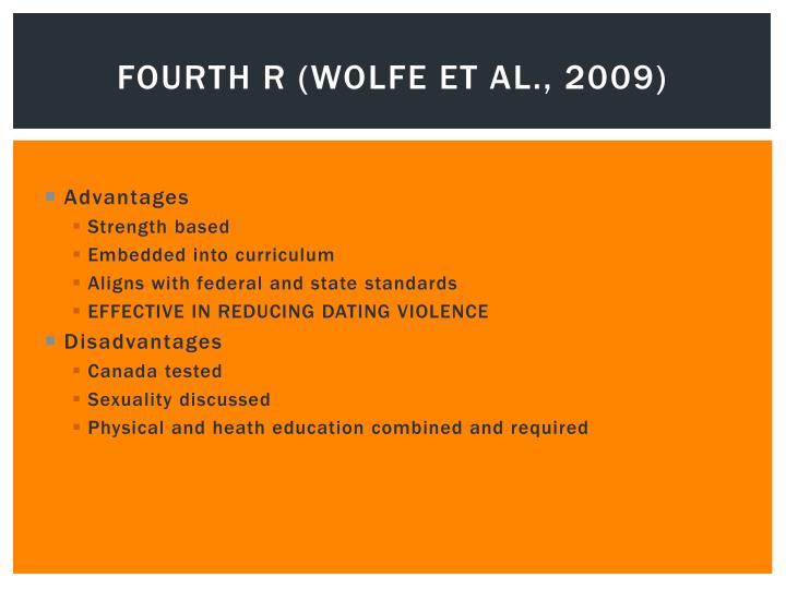 Fourth R (WOLFE ET AL., 2009)