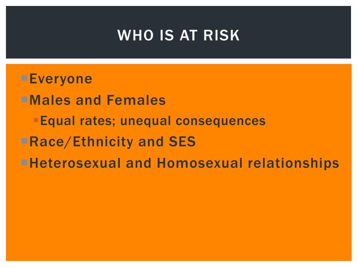 Who is at risk