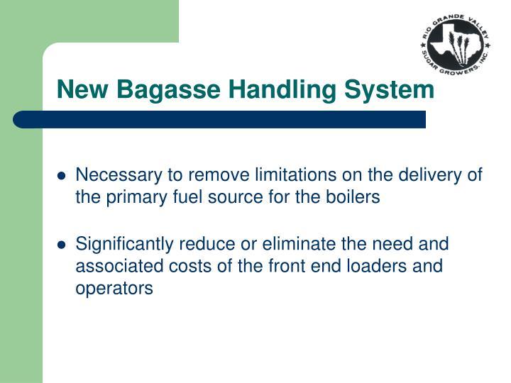 New Bagasse Handling System