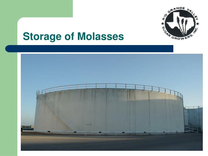Storage of Molasses