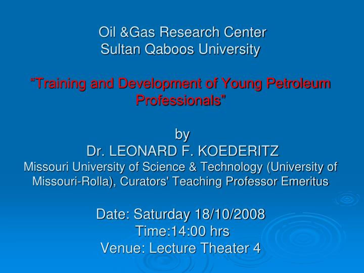 Oil &Gas Research Center